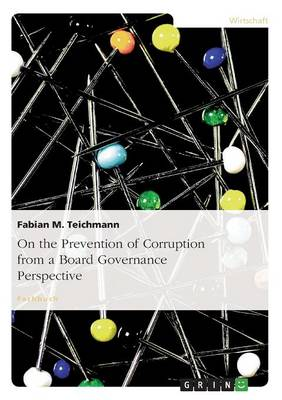 On the Prevention of Corruption from a Board Governance Perspective (Paperback)