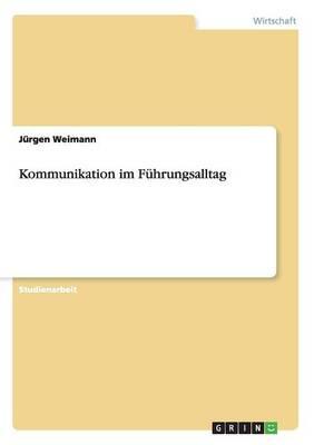 Kommunikation Im Fuhrungsalltag (Paperback)