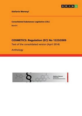 Cosmetics: Regulation (EC) No 1223/2009 (Paperback)