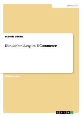 Kundenbindung Im E-Commerce (Paperback)