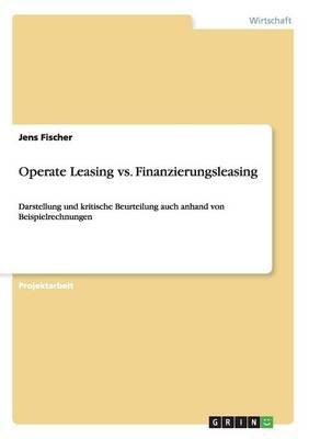 Operate Leasing vs. Finanzierungsleasing (Paperback)