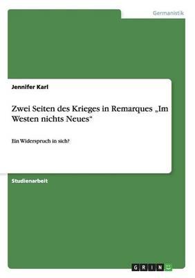 """Zwei Seiten Des Krieges in Remarques """"Im Westen Nichts Neues"""" (Paperback)"""