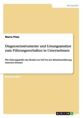 Diagnoseinstrumente Und Losungsansatze Zumfuhrungsverhalten in Unternehmen (Paperback)