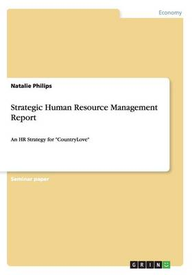 Strategic Human Resource Management Report (Paperback)
