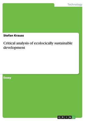 Critical Analysis of Ecologically Sustainable Development (Paperback)