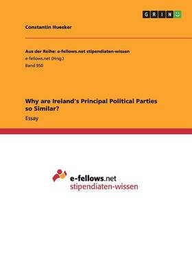 Why Are Ireland's Principal Political Parties So Similar? (Paperback)