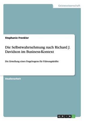 Die Selbstwahrnehmung Nach Richard J. Davidson Im Business-Kontext (Paperback)