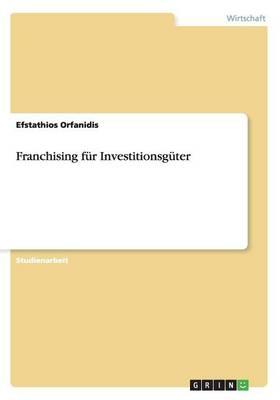 Franchising Fur Investitionsguter (Paperback)