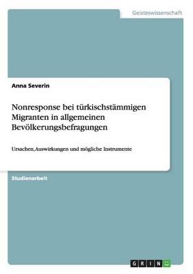 Nonresponse Bei Turkischstammigen Migranten in Allgemeinen Bevolkerungsbefragungen (Paperback)
