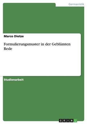 Formulierungsmuster in Der Geblumten Rede (Paperback)