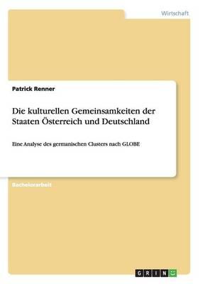 Die Kulturellen Gemeinsamkeiten Der Staaten Osterreich Und Deutschland (Paperback)