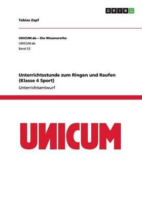 Unterrichtsstunde Zum Ringen Und Raufen (Klasse 4 Sport) (Paperback)