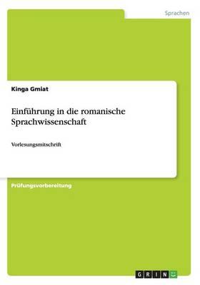 Einf�hrung in Die Romanische Sprachwissenschaft (Paperback)