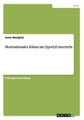 Motivationales Klima Im (Sport)Unterricht (Paperback)
