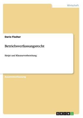 Betriebsverfassungsrecht (Paperback)