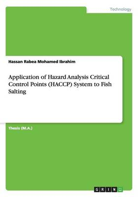Application of Hazard Analysis Critical Control Points (Haccp) System to Fish Salting (Paperback)