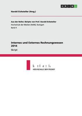 Internes Und Externes Rechnungswesen 2014 (Paperback)