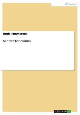 Sanfter Tourismus (Paperback)