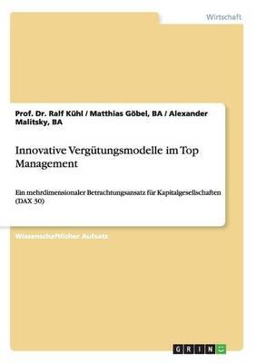 Innovative Vergutungsmodelle Im Top Management (Paperback)