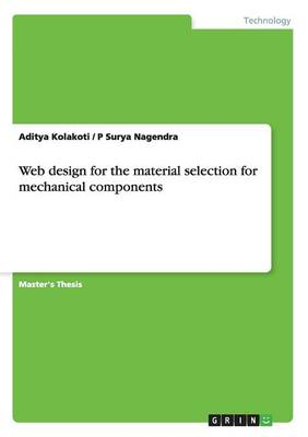 Web Design for the Material Selection for Mechanical Components (Paperback)
