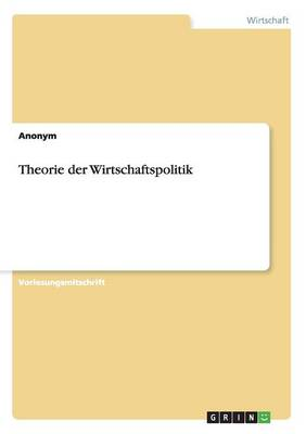 Theorie Der Wirtschaftspolitik (Paperback)