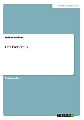 Der Freischutz (Paperback)