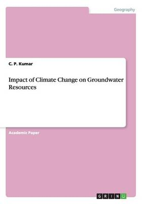 Impact of Climate Change on Groundwater Resources (Paperback)