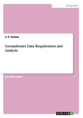 Groundwater Data Requirement and Analysis (Paperback)