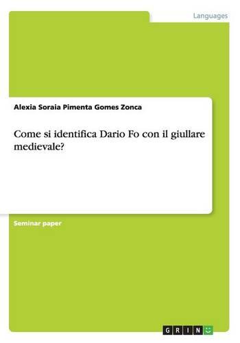 Come Si Identifica Dario Fo Con Il Giullare Medievale? (Paperback)