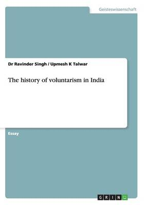 The History of Voluntarism in India (Paperback)