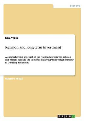 Religion and Long-Term Investment (Paperback)