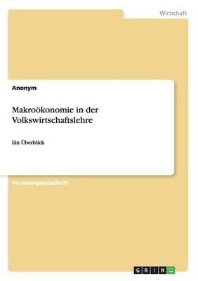 Makrookonomie in Der Volkswirtschaftslehre (Paperback)