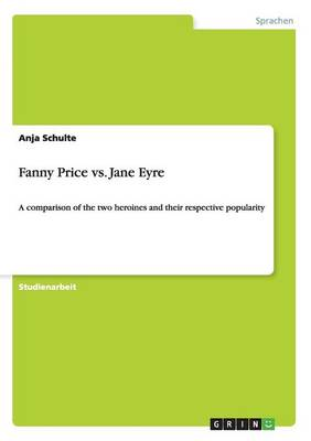 Fanny Price vs. Jane Eyre (Paperback)
