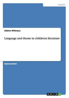 Language and Theme in Children's Literature (Paperback)