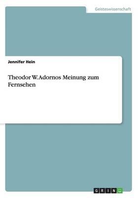 Theodor W. Adornos Meinung Zum Fernsehen (Paperback)