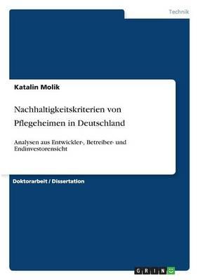 Nachhaltigkeitskriterien Von Pflegeheimen in Deutschland (Paperback)