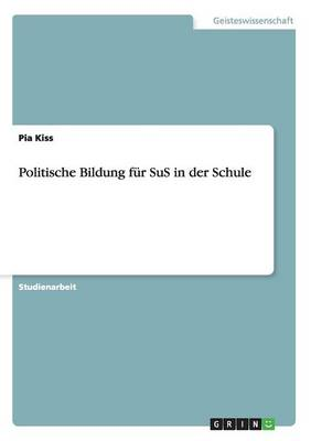 Politische Bildung Fur Sus in Der Schule (Paperback)