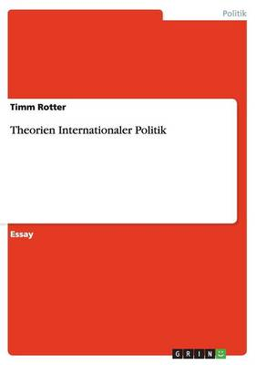 Theorien Internationaler Politik (Paperback)