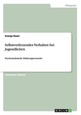 Selbstverletzendes Verhalten Bei Jugendlichen (Paperback)