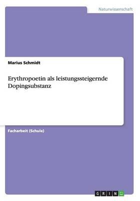 Erythropoetin ALS Leistungssteigernde Dopingsubstanz (Paperback)