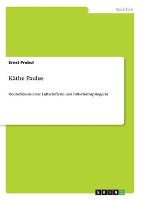 Kathe Paulus (Paperback)