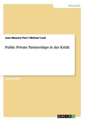 Public Private Partnerships in Der Kritik (Paperback)
