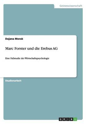 Marc Forster Und Die Erebus AG (Paperback)
