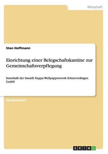 Einrichtung Einer Belegschaftskantine Zur Gemeinschaftsverpflegung (Paperback)