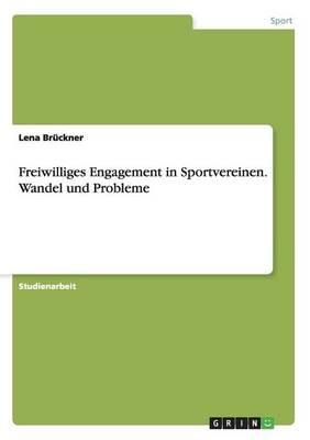 Freiwilliges Engagement in Sportvereinen (Paperback)