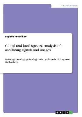 Global and Local Spectral Analysis of OS (Paperback)