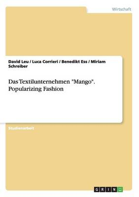 Das Textilunternehmen Mango. Popularizing Fashion (Paperback)