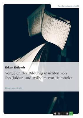 Vergleich Der Bildungsansichten Von Ibn (Paperback)