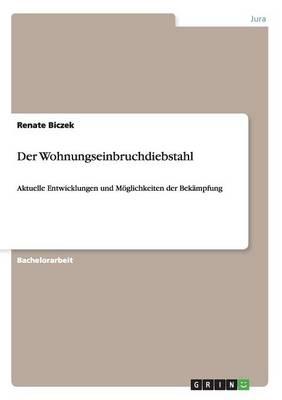 Der Wohnungseinbruchdiebstahl (Paperback)