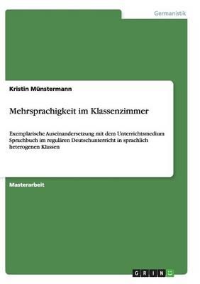 Mehrsprachigkeit Im Klassenzimmer (Paperback)
